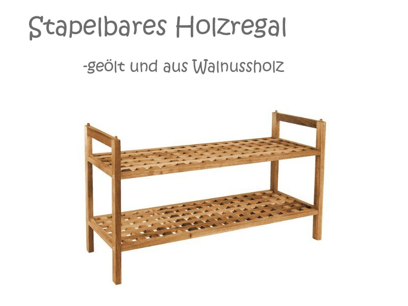 Schuhregal Holz Metall Stapelbar ~ Holz Schuhregale aus Akazienholz, Zedernholz oder Walnussholz in